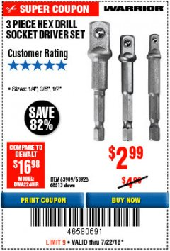 Harbor Freight Coupon 3 PIECE HEX DRILL SOCKET DRIVER SET Lot No. 63909/42191/63928/68513 Expired: 7/22/18 - $2.99