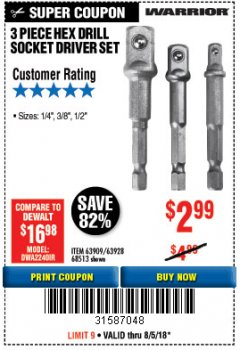 Harbor Freight Coupon 3 PIECE HEX DRILL SOCKET DRIVER SET Lot No. 63909/42191/63928/68513 Expired: 8/5/18 - $2.99