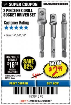 Harbor Freight Coupon 3 PIECE HEX DRILL SOCKET DRIVER SET Lot No. 63909/42191/63928/68513 Expired: 9/30/18 - $2.99