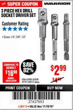 Harbor Freight Coupon 3 PIECE HEX DRILL SOCKET DRIVER SET Lot No. 63909/42191/63928/68513 Expired: 11/18/18 - $2.99