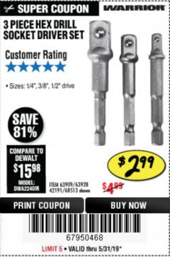 Harbor Freight Coupon 3 PIECE HEX DRILL SOCKET DRIVER SET Lot No. 63909/42191/63928/68513 Expired: 5/31/19 - $2.99