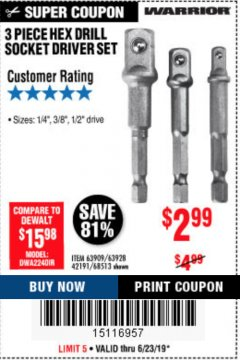 Harbor Freight Coupon 3 PIECE HEX DRILL SOCKET DRIVER SET Lot No. 63909/42191/63928/68513 Expired: 6/30/19 - $2.99