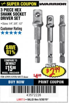 Harbor Freight Coupon 3 PIECE HEX DRILL SOCKET DRIVER SET Lot No. 63909/42191/63928/68513 Expired: 9/30/19 - $2.99