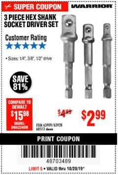 Harbor Freight Coupon 3 PIECE HEX DRILL SOCKET DRIVER SET Lot No. 63909/42191/63928/68513 Expired: 10/20/19 - $2.99