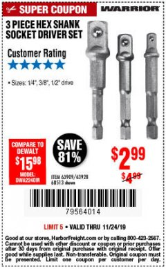 Harbor Freight Coupon 3 PIECE HEX DRILL SOCKET DRIVER SET Lot No. 63909/42191/63928/68513 Expired: 11/24/19 - $2.99