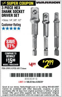 Harbor Freight Coupon 3 PIECE HEX DRILL SOCKET DRIVER SET Lot No. 63909/42191/63928/68513 Expired: 6/30/20 - $2.99