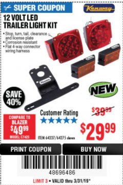 Harbor Freight Coupon 12 VOLT LED TRAILER LIGHT KIT Lot No. 64337/64275 Expired: 3/31/19 - $29.99