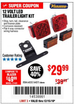 Harbor Freight Coupon 12 VOLT LED TRAILER LIGHT KIT Lot No. 64337/64275 Expired: 12/15/19 - $29.99