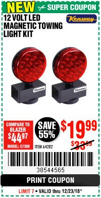 Harbor Freight Coupon 12 VOLT LED MAGNETIC TOWING LIGHT KIT Lot No. 64282 Expired: 12/23/18 - $19.99