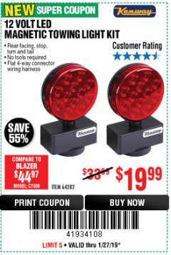 Harbor Freight Coupon 12 VOLT LED MAGNETIC TOWING LIGHT KIT Lot No. 64282 Expired: 1/27/19 - $19.99