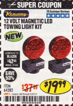 Harbor Freight Coupon 12 VOLT LED MAGNETIC TOWING LIGHT KIT Lot No. 64282 Expired: 6/30/19 - $19.99