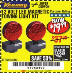 Harbor Freight Coupon 12 VOLT LED MAGNETIC TOWING LIGHT KIT Lot No. 64282 Expired: 11/16/19 - $19.99