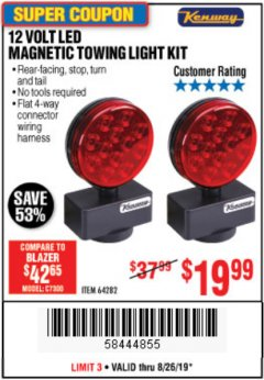 Harbor Freight Coupon 12 VOLT LED MAGNETIC TOWING LIGHT KIT Lot No. 64282 Expired: 8/26/19 - $19.99