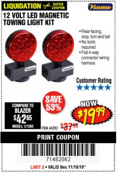 Harbor Freight Coupon 12 VOLT LED MAGNETIC TOWING LIGHT KIT Lot No. 64282 Expired: 11/10/19 - $19.99