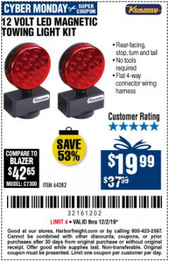 Harbor Freight Coupon 12 VOLT LED MAGNETIC TOWING LIGHT KIT Lot No. 64282 Expired: 12/1/19 - $19.99