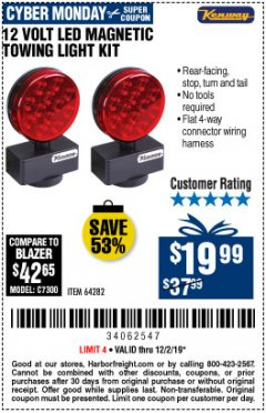 Harbor Freight Coupon 12 VOLT LED MAGNETIC TOWING LIGHT KIT Lot No. 64282 Expired: 12/2/19 - $19.99