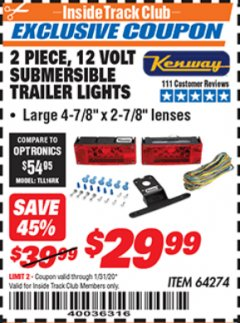 Harbor Freight ITC Coupon 2 PIECE, 12 VOLT SUBMERSIBLE TRAILER LIGHTS Lot No. 64274 Valid: 1/1/20 - 1/31/20 - $29.99