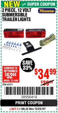 Harbor Freight Coupon 2 PIECE, 12 VOLT SUBMERSIBLE TRAILER LIGHTS Lot No. 64274 Expired: 12/23/18 - $34.99