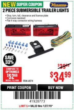 Harbor Freight Coupon 2 PIECE, 12 VOLT SUBMERSIBLE TRAILER LIGHTS Lot No. 64274 Expired: 1/27/19 - $34.99