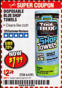 Harbor Freight Coupon DISPOSABLE BLUE SHOP TOWELS Lot No. 64395 Expired: 8/31/19 - $1.99