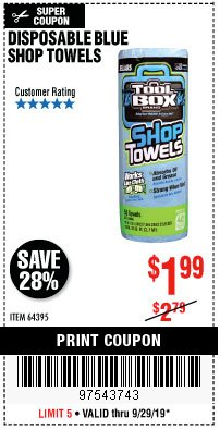 Harbor Freight Coupon DISPOSABLE BLUE SHOP TOWELS Lot No. 64395 Expired: 9/29/19 - $1.99