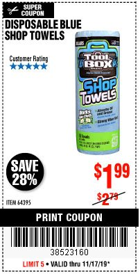 Harbor Freight Coupon DISPOSABLE BLUE SHOP TOWELS Lot No. 64395 Expired: 11/17/19 - $1.99