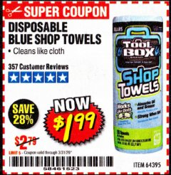 Harbor Freight Coupon DISPOSABLE BLUE SHOP TOWELS Lot No. 64395 Valid Thru: 3/31/20 - $1.99