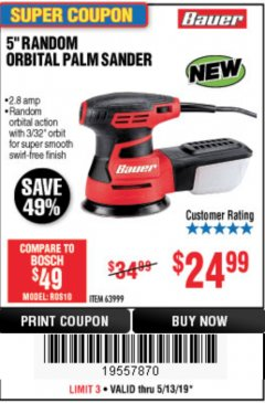 "Harbor Freight Coupon BAUER 2.8 AMP 5"" RANDOM ORBITAL PALM SANDER Lot No. 63999 Expired: 5/13/19 - $24.99"