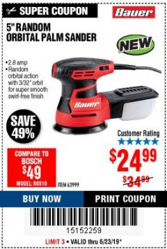 "Harbor Freight Coupon BAUER 2.8 AMP 5"" RANDOM ORBITAL PALM SANDER Lot No. 63999 Expired: 6/23/19 - $24.99"