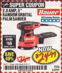 "Harbor Freight Coupon BAUER 2.8 AMP 5"" RANDOM ORBITAL PALM SANDER Lot No. 63999 Expired: 10/31/19 - $24.99"