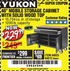 "Harbor Freight Coupon YUKON 46"" MOBILE WORKBENCH WITH SOLID WOOD TOP Lot No. 64023/64012 Valid Thru: 6/19/19 - $229.99"