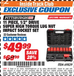 "Harbor Freight ITC Coupon 11 PIECE 1/2"" DRIVE SUPER HIGH TORQUE LUG NUT IMPACT SOCKET SET PITTSBURGH PRO Lot No. 69829 Expired: 1/31/19 - $49.99"