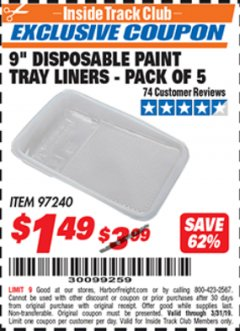 "Harbor Freight ITC Coupon 9"" DISPOSABLE PAINT TRAY LINERS - PACK OF 5 Lot No. 97240 Expired: 3/31/19 - $1.49"