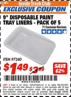 "Harbor Freight ITC Coupon 9"" DISPOSABLE PAINT TRAY LINERS - PACK OF 5 Lot No. 97240 Expired: 1/31/19 - $1.49"