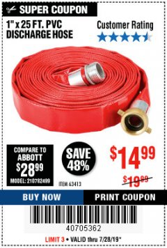 "Harbor Freight Coupon 1"" X 25 FT. PVC DISCHARGE HOSE Lot No. 63413 Expired: 7/28/19 - $14.99"