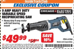 Harbor Freight ITC Coupon 9 AMP HEAVY DUTY VARIABLE SPEED RECIPROCATING SAW Lot No. 63386 Expired: 3/31/19 - $49.99