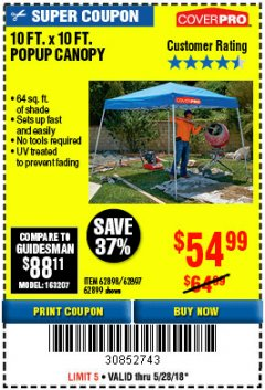 Harbor Freight Coupon 10 FT. x 10 FT. POPUP CANOPY Lot No. 69456/62384/62513 Expired: 5/28/18 - $54.99