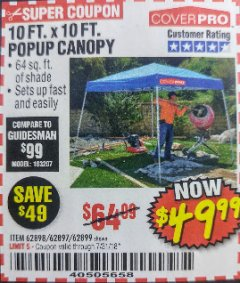 Harbor Freight Coupon 10 FT. x 10 FT. POPUP CANOPY Lot No. 69456/62384/62513 Expired: 7/31/18 - $49.99