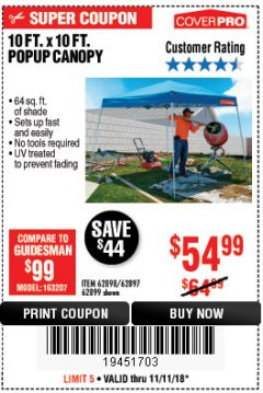 Harbor Freight Coupon 10 FT. x 10 FT. POPUP CANOPY Lot No. 69456/62384/62513 Expired: 11/11/18 - $54.99