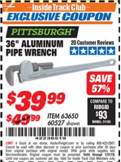 "Harbor Freight ITC Coupon 36"" ALUMINUM PIPE WRENCH Lot No. 63650/ 60527 Expired: 1/31/19 - $39.99"