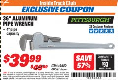 "Harbor Freight ITC Coupon 36"" ALUMINUM PIPE WRENCH Lot No. 63650/ 60527 Expired: 4/30/19 - $39.99"
