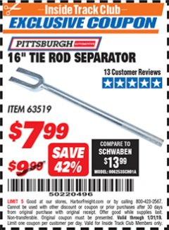 "Harbor Freight ITC Coupon 16"" TIE ROD SEPARATOR Lot No. 63519 Expired: 1/31/19 - $7.99"