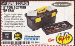 "Harbor Freight Coupon 12"" TOOLBOX WITH TOP TRAY VOYAGER Lot No. 96602 Valid Thru: 10/31/19 - $4.99"