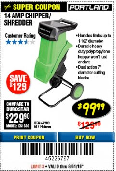 "Harbor Freight Coupon 1-1/2"" CAPACITY 14 AMP CHIPPER SHREDDER Lot No. 69293/61714 Expired: 8/31/18 - $99.99"