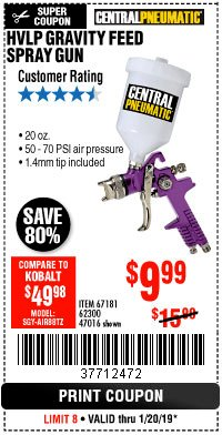 Harbor Freight Coupon HVLP GRAVITY FEED SPRAY GUN Lot No. 67181,62300,47016 Expired: 1/20/19 - $9.99