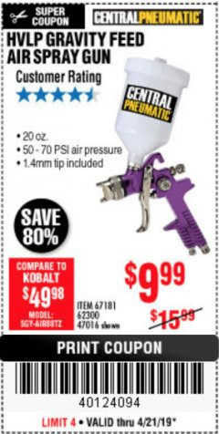 Harbor Freight Coupon HVLP GRAVITY FEED SPRAY GUN Lot No. 67181,62300,47016 Expired: 4/21/19 - $0