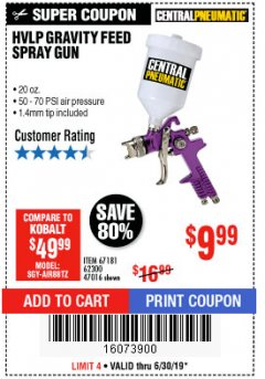 Harbor Freight Coupon HVLP GRAVITY FEED SPRAY GUN Lot No. 67181,62300,47016 Expired: 6/30/19 - $9.99