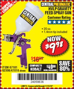 Harbor Freight Coupon HVLP GRAVITY FEED SPRAY GUN Lot No. 67181,62300,47016 Expired: 11/13/19 - $9.98