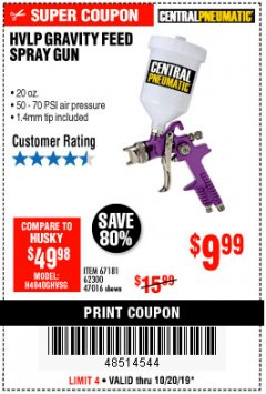 Harbor Freight Coupon HVLP GRAVITY FEED SPRAY GUN Lot No. 67181,62300,47016 Expired: 10/20/19 - $9.99