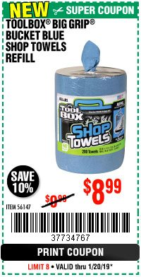 Harbor Freight Coupon TOOLBOX BIG GRIP BUCKET BLUE SHOP TOWELS REFILL Lot No. 56147 Expired: 1/20/19 - $8.99